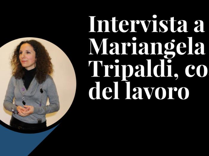 Intervista a Mariangela Tripaldi, coach del lavoro